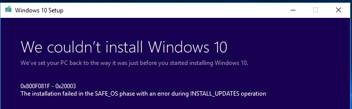 We couldn't install Windows 10 - 0x800F081F